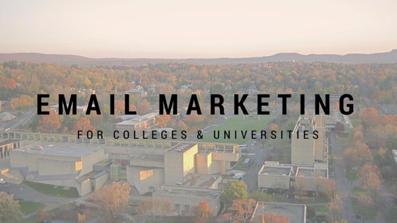 Email Marketing for Colleges and Universities