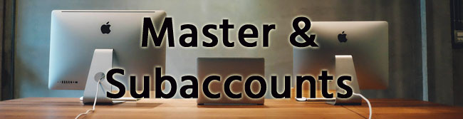Master Account and Subaccount Setup Explained