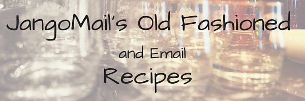 JangoMail's Old Fashioned and Email Recipes